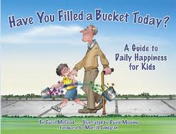 Have You Filled a Bucket Today